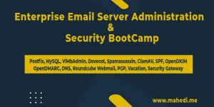 Enterprise Email Server Administration  &  Security BootCamp